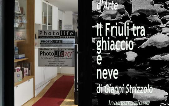 """MOSTRA DI FOTOGRAFIA D'ARTE DI GIANNI STRIZZOLO """"IL FRIULI TRA GHIACCIO E NEVE"""" INAUGURAZIONE MARTEDì 7 MAGGIO 2019 ALLE ORE 18 VISITABILE FINO AL 9 GIUGNO"""